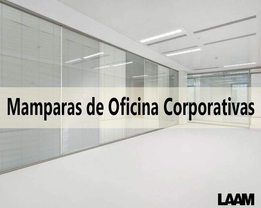 Mamparas de Oficina Corporativas